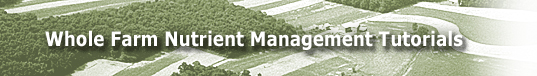 Whole Farm Nutrient Management Tutorials